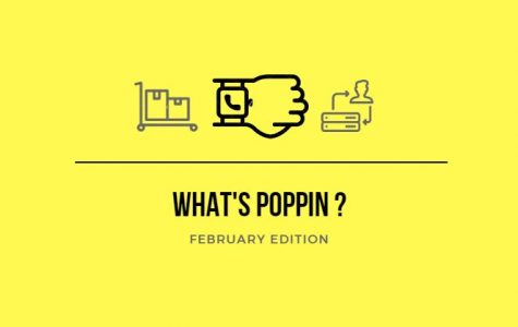 What's Poppin? February Edition