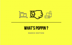 What's Poppin'?: March Edition