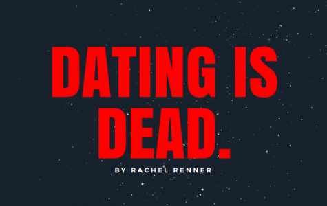 Dating is dead.