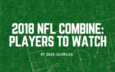 2018 NFL Combine: Players to Watch